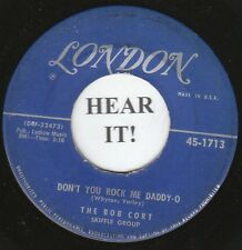 The Bob Cort Skiffle Group TEEN 45 (London 1713) Don't You Rock Me Daddy-O   VG+