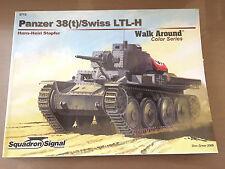 SQUADRON SIGNAL PUBLICATION 5713 - WALK AROUND COLOR - PANZER 38(t)/SWISS LTL-H