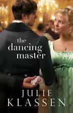 The Dancing Master by Julie Klassen (2014, Paperback)