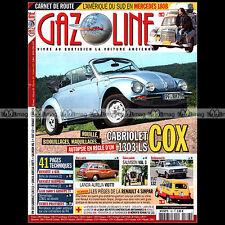 GAZOLINE N°193 VW COCCINELLE 1303 CAB SALMSON VAL 3 FIAT 132 LANCIA AURELIA B53