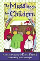 The Mass Book for Children by Donna Piscitelli, Rosemarie Gortler