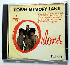 THE ORLONS CD Down Memory Lane PARK label UK press 50's Soul R&B POP Group cdx25