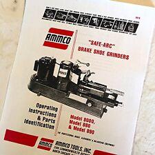 Ammco Operating & Parts Manual Safe-Arc Brake Shoe Grinders 8000, 880, 890