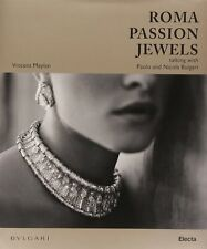 Roma Passions Jewels Talking with Paolo and Nicola Bulgari Vincent Meylan Electa