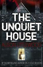 The Unquiet House, Littlewood, Alison | Paperback Book | Good | 9781780876467
