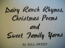 Dairy Ranch Rhymes, Christmas Poems and Sweet Family Yarns (Inscribed, SIGNED)
