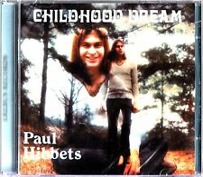 Paul Hibbets- Childhood Dream CD NEW SEALED Xian Folk/Psych 1974 Private lp reis
