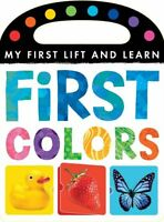 First Colors (My First Lift and Learn) by Tiger Tales