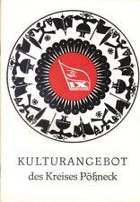 DDR Heft Kulturangebot Kreis Pössneck 1976 Oppurg Ranis Neustadt Orla Saalfeld