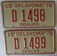 Oklahoma 1978 CONSECUTIVE NUMBER DEALER License Plates NICE # D 1498 & D 1499