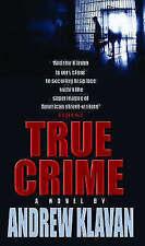 True Crime, Andrew Klavan, 0751518271, Good Book