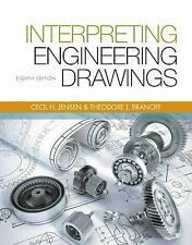 Interpreting Engineering Drawings by Ted Branoff, Jay D. Helsel and Cecil H....