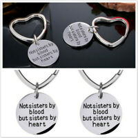 """""""Not Sisters by Blood but Sisters by Heart""""Pendant Stainless Steel Keychain N7"""