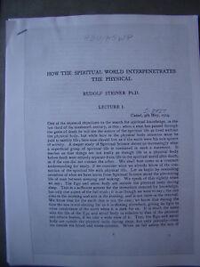 HOW SPIRITUAL WORLD INTERPENETRATES PHYSICAL RUDOLF STEINER LECTURE 1