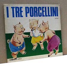 """I TRE PORCELLINI - Grimm [Malipiero ed., Collana """"Il Girotondo delle fiabe 10""""]"""