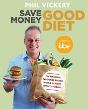 Save Money Good Diet by Phil Vickery