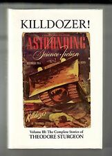 KILLDOZER! (Theodore Sturgeon/1st US/Vol. 3 Complete Stories)