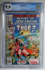 What If ? #10  Jane Foster Found the Hammer of Thor CGC 9.0 White Pages