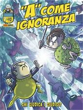 fumetto ''A'' COME IGNORANZA PANINI Numero 7