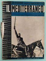 IL MEDITERRANEO n.4 1937 - Viaggio di Mussolini in Libia