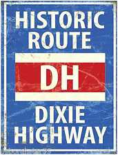 DIXIE HIGHWAY USA Historic Route Vintage Style Retro Metal Tin Wall Sign