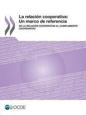 La Relacion Cooperativa : Un Marco de Referencia: de la Relacion Cooperativa...