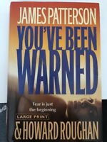 You've Been Warned by James Patterson and Howard Roughan (2007, Hardcover, Revis