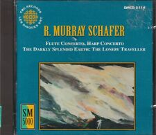 "R.MURRAY SCHAFER VIOLIN CONCERTO ""THE DARKLY SPLENDID EARTH FLUTE HARP CONCERTO"