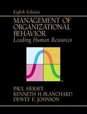 Management of Organizational Behavior: Leading  Human Resources (8th Edition)