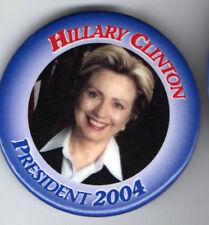 HILLARY Clinton President 2004 pin RARE button DRAFT