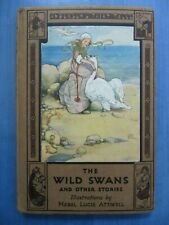 Andersen: The Wild Swans illustrated by Mabel Lucie Attwell - Uncommon