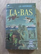 LA BAS by J.K. Huysmans  - 1st  French  PB  1963 livre poche - devil occult NF