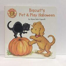Biscuit: Biscuit's Pet and Play Halloween Alyssa Satin Capucilli Board Book
