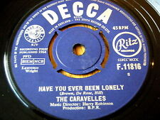 """THE CARAVELLES - HAVE YOU EVER BEEN LONELY  7"""" VINYL"""
