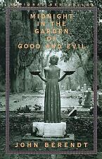 Midnight in the Garden of Good and Evil: A Savannah Story by Berendt, John