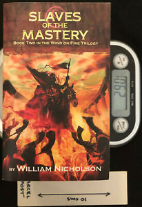 Slaves of the Mastery - PB by William Nicholson