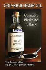 CBD-Rich Hemp Oil: Cannabis Medicine Is Back BOOK ONLY  Leonard-Johnson, Steven