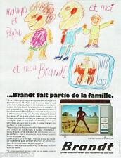 PUBLICITE ADVERTISING 115  1972  Brandt   téléviseur couleurs 67 cms