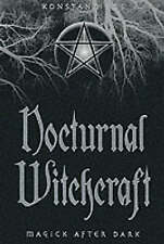 Nocturnal Witchcraft: Magick After Dark by Konstantinos  -Paperback