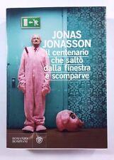 IL CENTENARIO CHE SALTÓ DALLA FINESTRA E POI SCOMPARVE - J. Jonasson