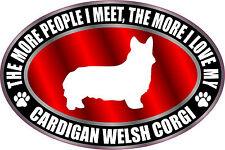 The More I Love My Cardigan Welsh Corgi Sticker Decal