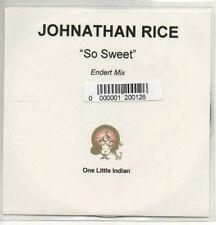 (AC505) Johnathan Rice, So Sweet - DJ CD