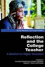 Reflection and the College Teacher: A Solution for Higher Education (Hc) (Innova
