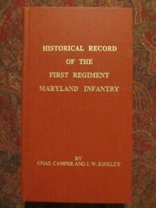 FIRST REGIMENT MARYLAND INFANTRY - HISTORICAL RECORD AND ROSTER - 1871 REPRINT
