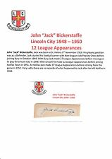 JACK BICKERSTAFFE LINCOLN CITY 1948-1950 RARE ORIGINAL HAND SIGNED CUTTING/CARD