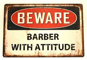 Barber With an Attitude Tin Shop Sign Barbershop Beware Warning Vintage Look