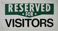RESERVED FOR VISITORS Advertising Sign Industrial Bldg Psych Institute