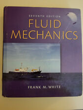 Fluid Mechanics by Frank White 7th Edition (Hardcover)