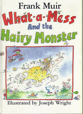 More details for what-a-mess and the hairy monster  - frank muir - 1990 1st edn hardback  - vg