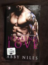 Healing Love: A Love to the Extreme Novel by Abby Niles (2016, Paperback)